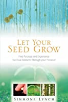 Let Your Seed Grow