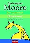 Der Lustmolch / Flossen weg! Zwei Romane in einem Band
