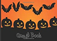 Guest Book: Halloween Themed Memory & Guest Book, Party Keepsake - Decorated Pages, Place for Name, Costume, Message and Memories