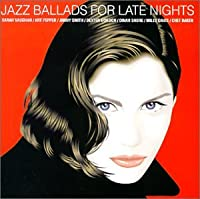 Jazz Ballads Late Nights