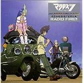 OVAマクロスダイナマイト7 ZZNKQB本国放送〔ZOLA〕RADIO FIRE!!