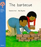 Oxford Reading Tree: Stage 3: More Stories Pack B: the Barbecue (Oxford Reading Tree)