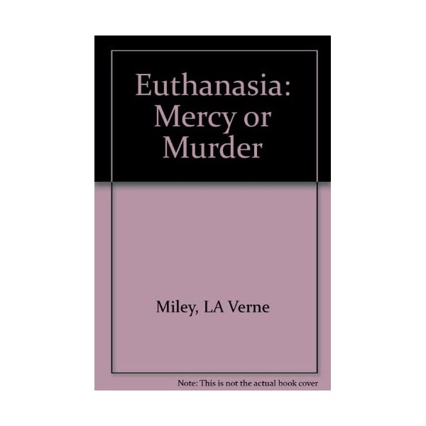 Euthanasia: Mercy or Murderの商品画像