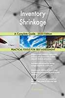 Inventory Shrinkage A Complete Guide - 2020 Edition