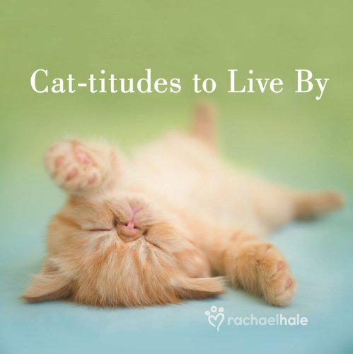 Cat-titudes to Live by