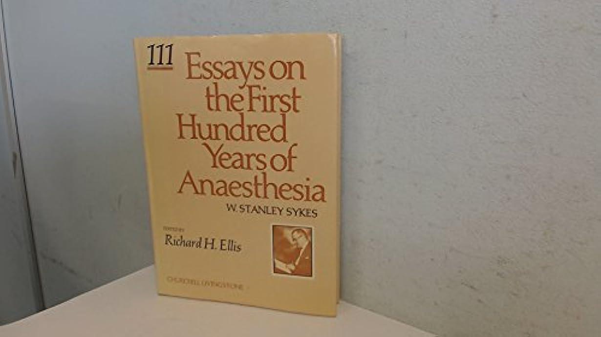 切る合計遺体安置所Essays on the First Hundred Years of Anaesthesia