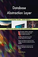 Database Abstraction Layer A Complete Guide - 2020 Edition