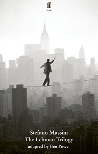 The Lehman Trilogy (English Edition)