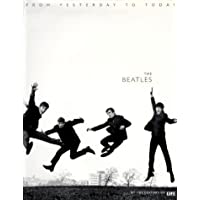 The Beatles: From Yesterday to Today (Life Magazine)
