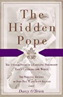 The Hidden Pope: The Untold Story of a Lifelong Friendship That Is Changing the Relationship Between Catholics and Jews