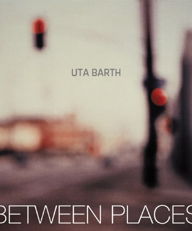Uta Barth in Between Places