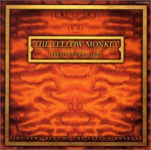 TRIAD YEARS act I & act II~THE VERY BEST OF THE YELLOW MONKEYの詳細を見る