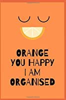 Quirky Lined Journal Notebook Orange Coloured Funny Design 120 Pages