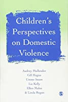 Children?s Perspectives on Domestic Violence by Audrey Mullender Gill Hague Umme F Imam Liz Kelly Ellen Malos Linda Regan(2003-01-15)