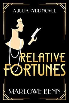 Relative Fortunes (A Julia Kydd Novel Book 1) by [Benn, Marlowe]
