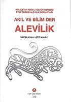 Akil ve Bilim Der Alevilik: Pir Sultan Abdal Kueltuer Dernegi Eyuep Subesi Alevilik Ders Kitabi