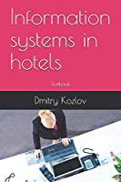 Information systems in hotels: Textbook
