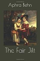 The Fair Jilt