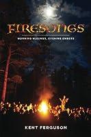 Firesongs: Morning Musings, Evening Embers