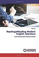 Reading/eReading Modern English Literature: Lectures/reading/e-reading activities