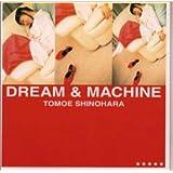DREAM&MACHINE