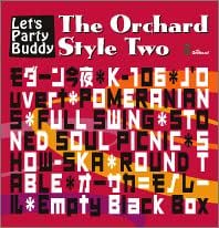 The Orchard Style Two Let's Party Buddy