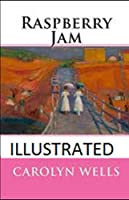 Raspberry Jam Illustrated