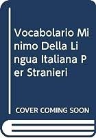 Vocabolario Minimo Della Lingua Italiana Per Stranieri