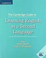 The Cambridge Guide to Learning English as a Second Language: Paperback
