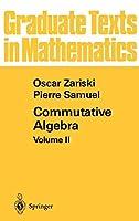Commutative Algebra II (Graduate Texts in Mathematics)
