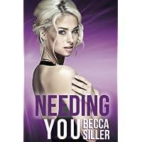 Needing You (Wanting Series)