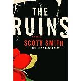 The Ruins: A Novel