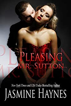 Pleasing Mr. Sutton: Naughty After Hours, Book 5 by [Haynes, Jasmine, Skully, Jennifer]