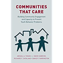 Communities that Care: Building Community Engagement and Capacity to Prevent Youth Behavior Problems