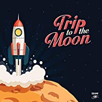 Trip To The Moon: 11 Obscure R&B, Garage Rock & Deepfunk Songs AboutThe Moon / Various [Analog]
