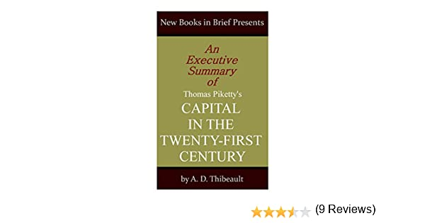 amazon an executive summary of thomas piketty s capital in the