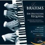ブラームス : ドイツ・レクイエム op.45 (4手のピアノのための編曲版) (Brahms : Ein Deutsc…