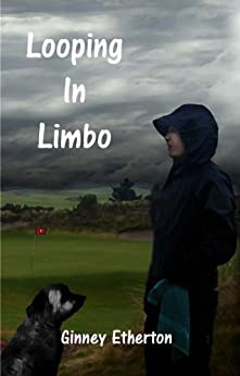 Looping in Limbo (Lainey Tidwell Series Book 2) by [Etherton, Ginney]