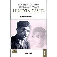 Repressiya Dönemi Azerbaycan Yazari Hüseyin Cavid