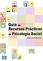 Guía de recursos prácticos de psicología social