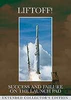 Liftoff: Success & Failure [DVD]