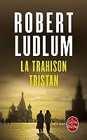 La Trahison Tristan (Ldp Thrillers)