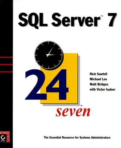 SQL Server 7: 24 Seven (24Seven)