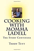COOKING WITH MOMMA LADELL the story continues [並行輸入品]