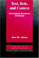 Text, Role and Context: Developing Academic Literacies (Cambridge Applied Linguistics)