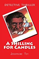 A Shilling for Candles [並行輸入品]