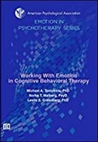 Working With Emotion in Cognitive Behavioral Therapy [DVD]