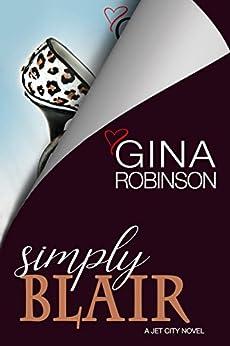 Simply Blair (The Jet City Kilt Series Book 3) by [Robinson, Gina]