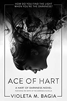 Ace of Hart (Hart of Darkness Book 1) by [Bagia, Violeta]