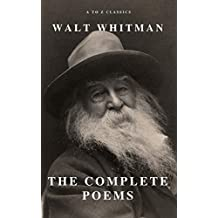 Complete Poems of Whitman (A to Z Classics)